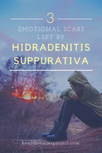 Emotional Scars of Hidradenitis Suppurativa